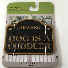 NEW Evergreen Garden Magnetic Plaque Beware Cuddle Dog Screen Saver Door Windows