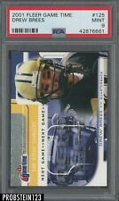 2001 Fleer Game Time #125 Drew Brees Chargers RC Rookie /2001 PSA 9 MINT