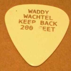 Waddy Wachtel Guitar Pick