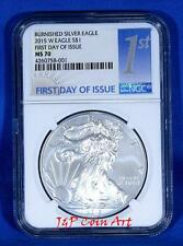 2015-W Burnished $1 Silver Eagle NGC MS70 First Day of Issue With Box & Coa !!