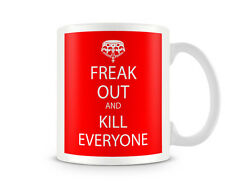 KC_098 Freak Out and KILL EVERYONE (RED) humorous gift funny custom personalised