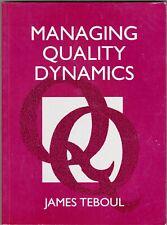 James Teboul: Managing Quality Dynamics