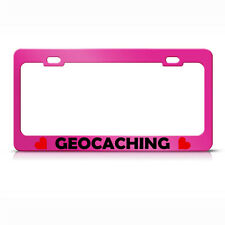 Geocaching W/Heart Hot Pink Metal License Plate Frame