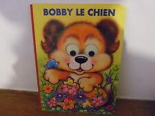 Livre pour enfant: Bobby le chien – 1993