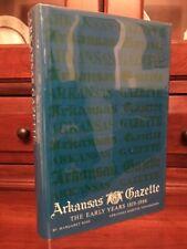 Arkansas Gazette: The Early Years 1819-1866, History, Little Rock, AR Newspaper