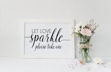 Let Love Sparkle Wedding Sign  Sparkler Send Off - Wedding reception Sign -A4