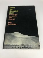 Under The Mountain Wall by Peter Matthiessen 1962 Hardback