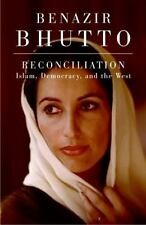 RECONCILIATION Islam, Democracy, and the West by Benazir Bhutto 2008, Hardcover