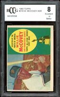 1960 Topps #316 Willie McCovey Rookie Card BGS BCCG 8 Excellent+
