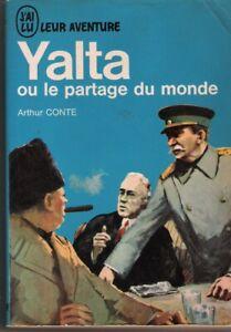 J'AI LU BLEU LEUR AVENTURE-YALTA par A.Conte-2è GUERRE