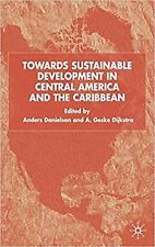 Towards Sustainable Development in Central America and the Caribbean, Very Good,