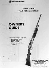 Smith & Wesson Model 916-A Pump Shotgun 12/20G - Parts, Use & Maintenance Manual