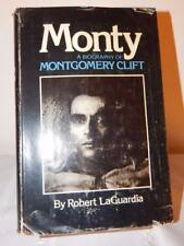 MONTY A BIOGRAPHY OF MONTGOMERY CLIFT Robert LaGuardia 1st/3rd HC/DJ 1977
