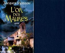 L'or des Maures / Jacques MAZEAU // Suspense / Disparitions / Peur / Passionnant