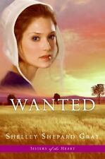 Wanted (Sisters of the Heart) Gray, Shelley Shepard Hard Cover