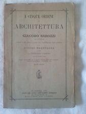 Cinque ordini di architettura di G. Barozzi da Vignola - Ed. Chiurazzi 1891