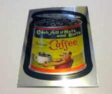 Topps Wacky Packages Chrome Chock Full of Nuts and Bolts Coffee Card #25 2014