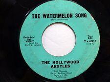 Hollywood Argoyles 45 Short Fat Outlaw/ Watermelon Song Trill novelty soul Dm752