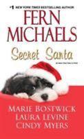Secret Santa by Michaels, Fern, Bostwick, Marie, Levine, Laura, Myers, Cindy