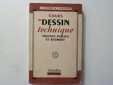 COURS DE DESSIN TECHNIQUE / KIENERT & PELLETIER  / 1957