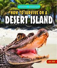 How to Survive on a Desert Island (Tough Guides)