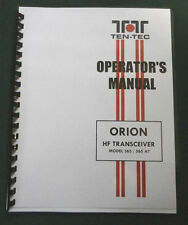 Ten-Tec Orion 565 Instruction Manual - Premium Card Stock Covers & 28lb Paper!