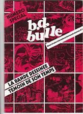 La Bande Dessinée témoin de son Temps. 1981. B.D.BULLE