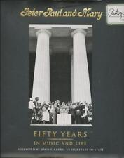 Peter Paul and Mary: Fifty Years in Music and Life (autographed) ISBN:  97819361