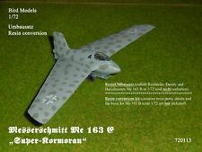 """Messerschmitt Me 163 E """"Super-Kormoran""""   1/72 Bird Models Umbausatz/conversion"""