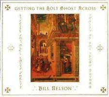 Bill Nelson - Getting The Holy Ghost Across (NEW 2CD)