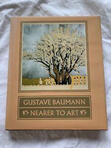Gustave Baumann: Nearer to Art by David Acton Hardback Book