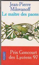 Jean-Pierre Milovanoff - le maitre des paons - Goncourt lycéens 1997