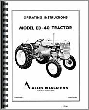 Allis Chalmers ED40 Tractor Operators Manual AC-O-ED40