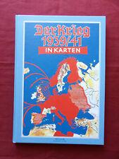 DER KRIEG 1939/41 IN KARTEN Reprint Ausgabe 2008