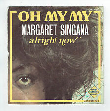 "Margaret SINGANA Vinyl 45T 7"" OH MY MY - ALRIGHT NOW - PENNY 3079 F Rèduit RARE"