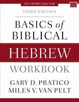 Basics of Biblical Hebrew, Paperback by Pratico, Gary D.; Van Pelt, Miles V.,...
