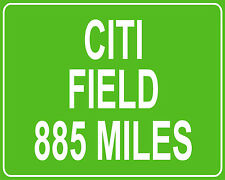 New York Mets Citi Field in Flushing, NY mileage sign - distance to your house
