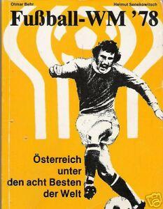 BUCH Fußball-WM 78  / Helmut Senekowitsch / Selten /