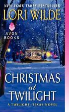 Christmas at Twilight by Lori Wilde *Twilight, Texas* (2014, PB) Comb ship avail