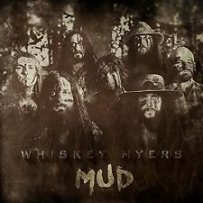 Whiskey Myers Mud CD 2016 Southern Rock