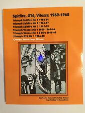 TRIUMPH SPITFIRE MKI MKII MKIII MK3 VITESSE MK1 GT6 MKI WORKSHOP MANUAL 1962-68