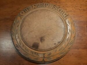 Vintage Antique Round Wood Carved Our Daily Bread Cutting Serving Board Wheat