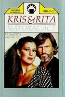 Kris Kristofferson & Rita Coolidge .. Natural Act.  Import Cassette Tape