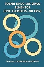 Poema Epico Los Cinco Elmentos by Edith Rusconi Kaltovich (2004, Paperback)