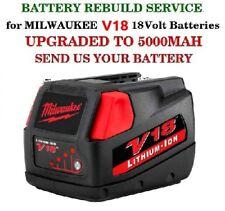 REBUILD SERVICE  Milwaukee V18 48-11-1830 High-Capacity 18-Volt Battery 5000 MAH