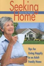 Seeking Home: Tips for Living Happily in an Adult Family Home