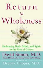 Return to Wholeness: Embracing Body, Mind, and Spirit in the Face of Cancer (Har