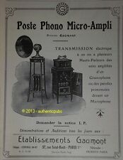PUBLICITE 1924 POSTE PHONO MICRO AMPLI GAUMONT FRENCH ORIGINAL AD ADVERT