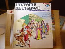 HISTOIRE DE FRANCE EN BANDES DESSINEES N°13 TBE/TTBE LOUIS XIV ROI SOLEIL