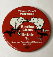 VINTAGE Ringling Circus BUTTON Unfair To American Federation of Musicians Pin